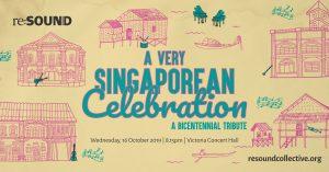 A Very Singaporean Celebration - A Bicentennial Tribute